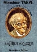 Frédéric Mauzens: Monsieur Tarve – Le Chien de garde