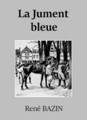 René Bazin: La Jument bleue