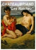 François rené (de) Chateaubriand: Les Natchez