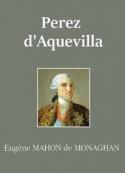 Eugène Mahon de monaghan: Perez d'Aquevilla