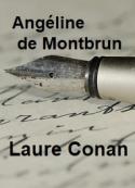 Laure Conan: Angéline de Montbrun