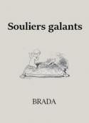 Brada: Souliers galants