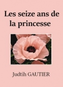 : Les seize ans de la princesse