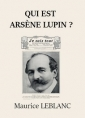 Qui est Arsène Lupin ?