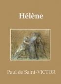 Paul de Saint Victor: Hélène