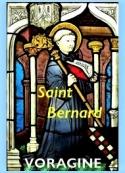 Jacques de Voragine: La Légende dorée, Chapitre 118, Saint-Bernard, docteur, 21 août