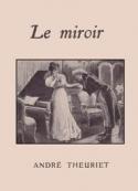 André Theuriet: Le Miroir