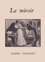 Illustration: Le Miroir - André Theuriet