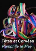 Pamphile Le may: Fêtes et Corvées