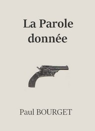 Illustration: La Parole donnée - Paul Bourget
