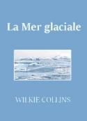 Wilkie Collins: La Mer glaciale