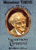 Frédéric Mauzens: Monsieur Tarve – L'Académicien cambriolé