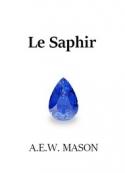 A.e.w. Mason : Le Saphir