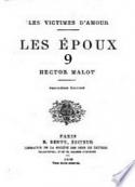Hector Malot: Les Victimes d'amour – T2 – Les Epoux – Chapitre 09