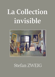 Illustration: La Collection invisible (Version 2) - Stefan Zweig