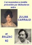 Balzac carraud bouteron,: Correspondance inédite, suite, 02