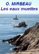 Octave Mirbeau: Les eaux muettes