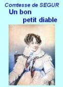Sophie Comtesse de ségur: Un bon petit diable