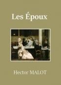 Hector Malot: Les Victimes d'amour – Tome 2 – Les Epoux