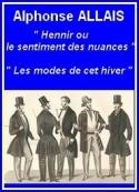 Alphonse Allais: Savoir hennir ou... suivi de Les modes de cet hiver