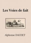 Alphonse Daudet: Les Voies de fait