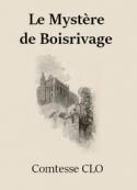 Comtesse Clo: Le Mystère de Boisrivage