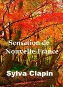 Sylva Clapin: Sensation de Nouvelle France
