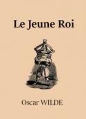 oscar wilde: Le Jeune Roi