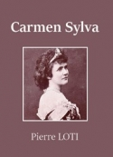 Pierre Loti: Carmen Sylva