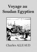 Charles  Alluaud: Voyage au Soudan Egyptien