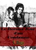 Victor Hugo: Le Dernier Jour d'un Condamné (version 2)