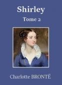 Charlotte Brontë: Shirley (Tome 2)