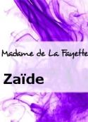 Madame de La Fayette: Zaïde