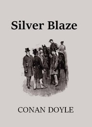 Illustration: Silver Blaze (Version 2) - Arthur Conan Doyle