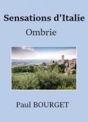 Paul Bourget: Sensations d'Italie 2 – Ombrie
