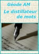 Géode am: Le distillateur de mots