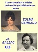 Balzac carraud bouteron: Correspondance inédite, suite 03