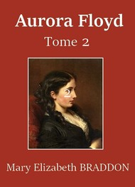 Illustration: Aurora Floyd (Tome 2) - Mary Elizabeth Braddon