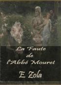 émile Zola: la faute de l'abbé mouret