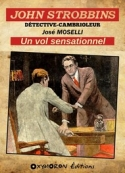 José Moselli: John Strobbins – Un vol sensationnel