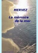 Mervez: La mémoire de la mer