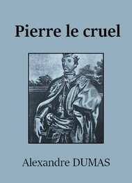 Illustration: Pierre le cruel - Alexandre Dumas
