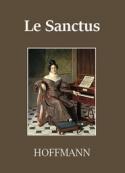 E.t.a. Hoffmann: Le Sanctus