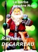 Rachel Decarreau: La barbe du Père Noël