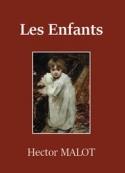 Hector Malot:  Les Victimes d'amour – Tome 3 – Les Enfants