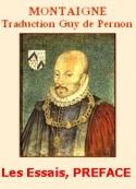 Montaigne: Les Essais, Trad.Guy de Pernon, Livre I, Préface de Marie de Gournay
