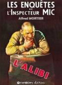 Alfred Mortier: L'Alibi