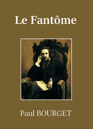 Illustration: Le Fantôme - Paul Bourget