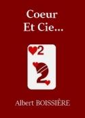 Albert Boissière: Coeur – Et Cie...
