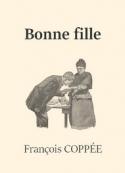 François Coppée: Bonne fille